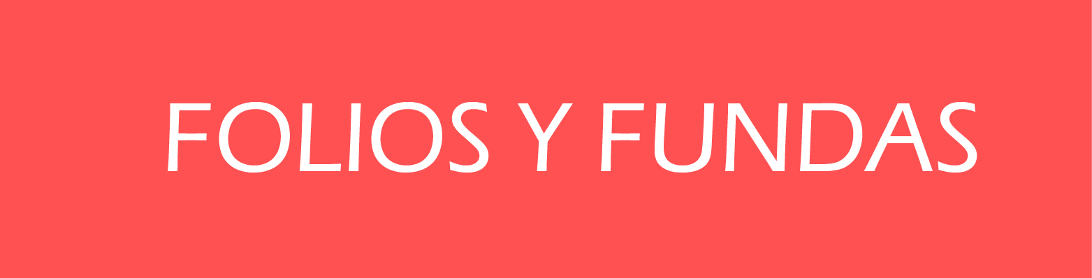 Folios y Fundas